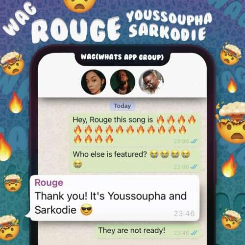 Rouge - W.A.G (feat.  Sarkodie & Yousspupha)