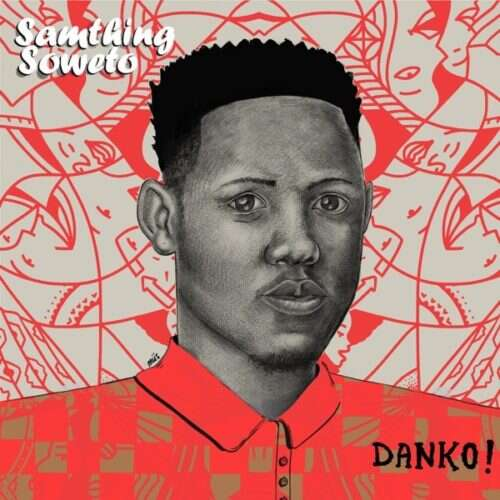 Samthing Soweto & De Mthuda - Chomi