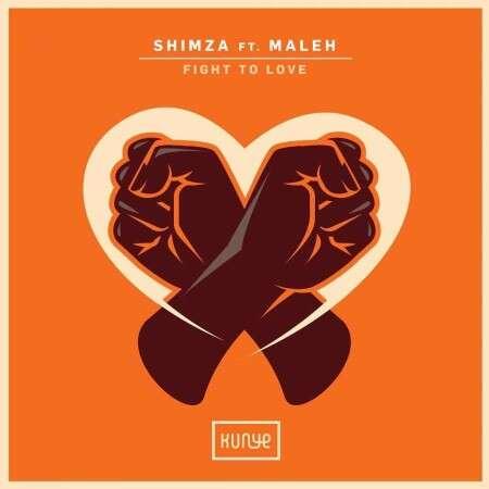 Shimza - Fight to Love (feat.  Maleh)