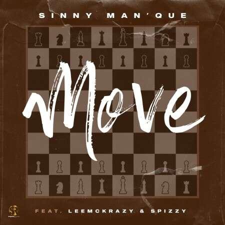 Sinny - Move (feat.  LeeMckrazy & Spizzy)