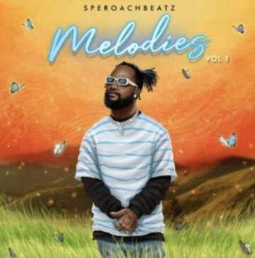 Music: Speroachbeatz - Melodies (feat.  Fireboy DML)