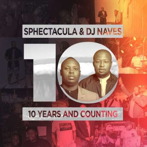 Sphectacula & DJ Naves - 10 Years And Counting
