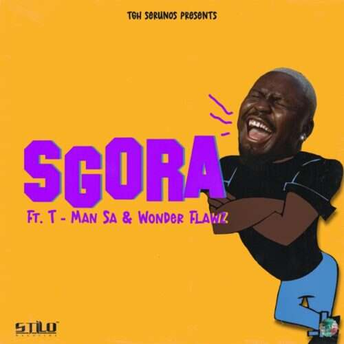 Stilo Magolide - SGORA (feat.  T-Man SA & Wonder Flawz)