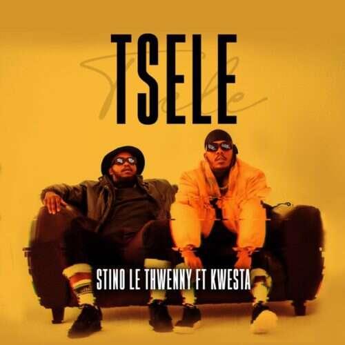 Stino Le Thwenny - Tsele (feat.  Kwesta)