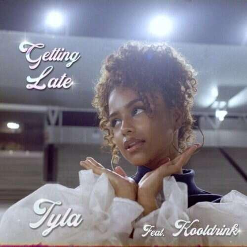 Tyla - Getting Late (feat.  Kooldrink)