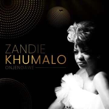 Music: Zandie Khumalo - Onjengawe