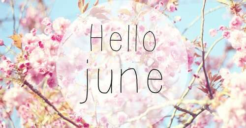 It's new month of June, Guys!